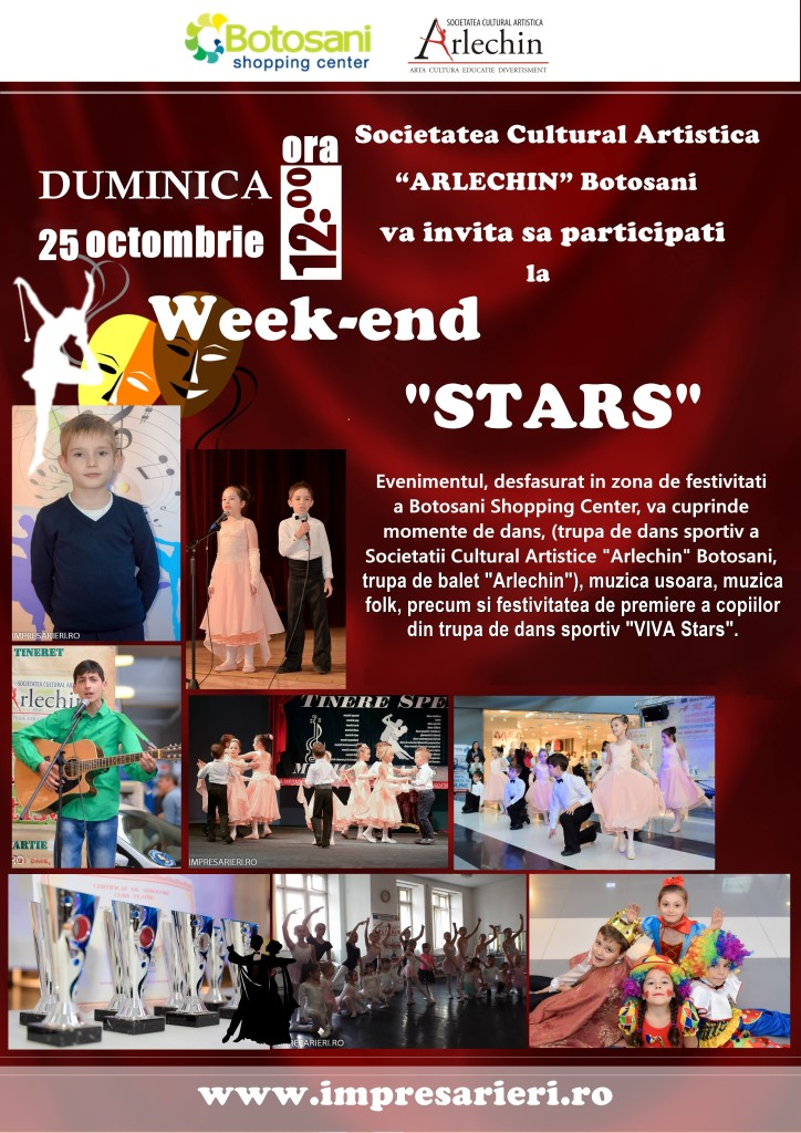 Week-end Stars - 25 octombrie 2015 - Botosani Shopping Center